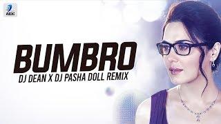 Bumbro Bumbro (Remix) | DJ Dean x DJ Pasha Doll | Mission Kashmir | Preity Zinta & Hrithik Roshan