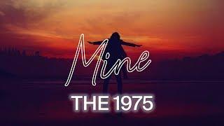 The 1975 - Mine [TRADUÇÃO/LEGENDADO]