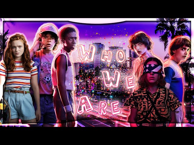 ► The Party ϟ Stranger Things | 🦋 Who we are 🦋