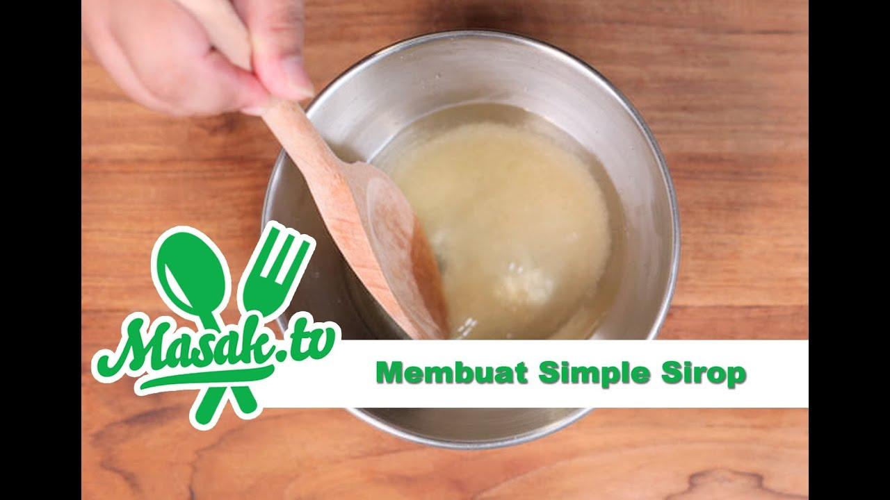 Membuat Simple Syrup  Kiat #9