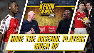 Have The Arsenal Players Given Up On Emery? | The Kevin Campbell Show Ft. Lee Judges