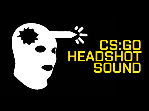CS:GO - headshot sound effect