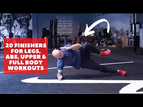 20 Leg, Abs, Upper Body, And Full Body Finishers For Your Training And Group Workouts