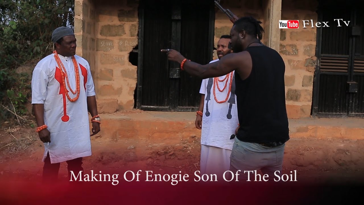 Download ENOGIE SON OF THE SOIL [MAKING] - NOLLYWOOD MOVIES | BENIN MOVIES |  KELVIN IKEDUBA