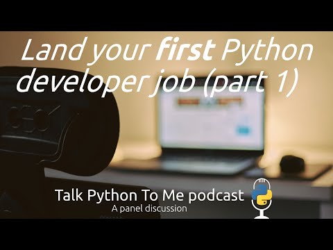 #39: Getting your first dev job as a Python developer (part