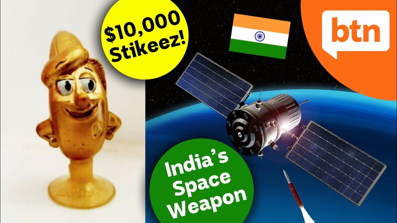 India's Space Weapon Upsets NASA & $10,000 Stikeez Stuff-up – Today's Biggest News