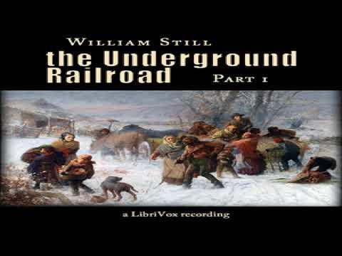 Underground Railroad, Part 1 | William Still | Biography & Autobiography, Modern (19th C) | 3/4