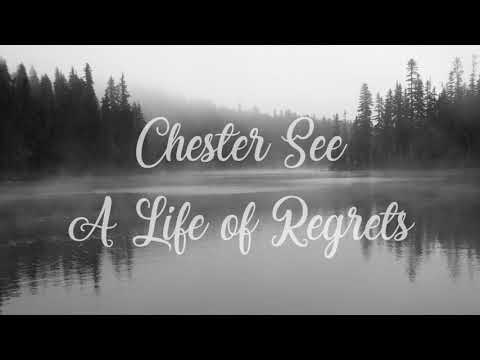 Chester See - A Life of Regrets