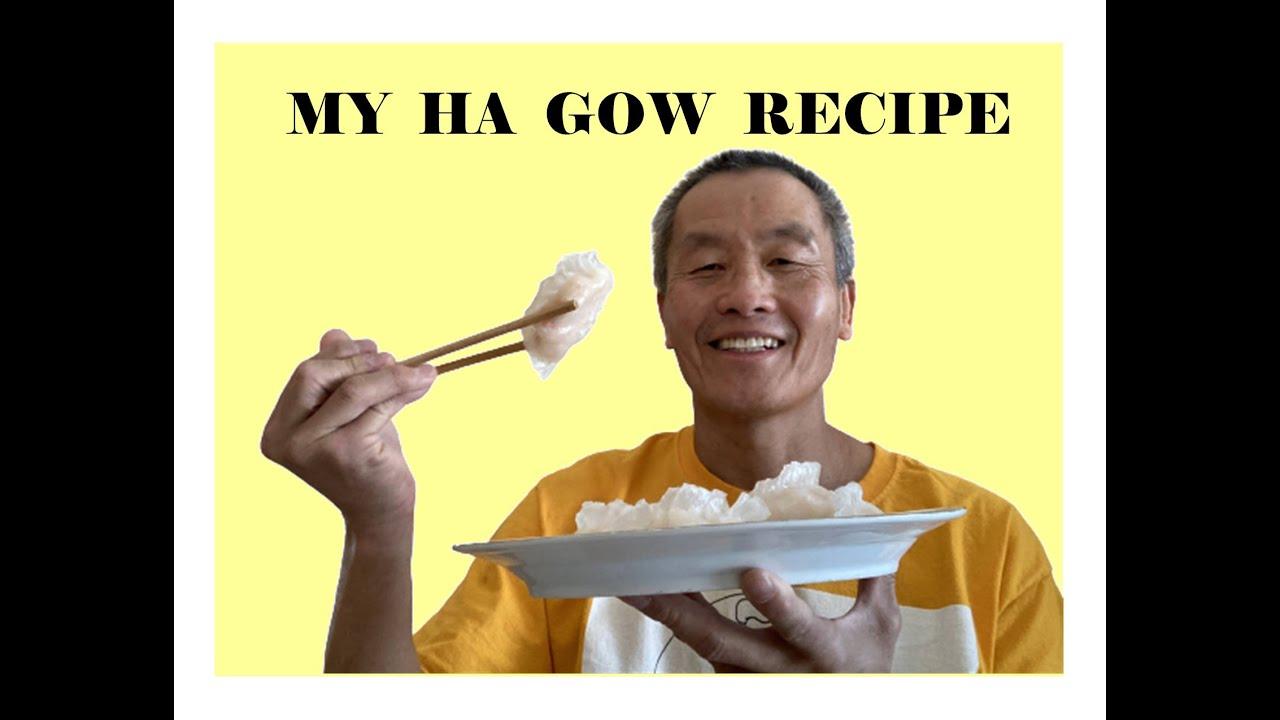 MY HA GOW RECIPE-Lockdown cooking series video #41