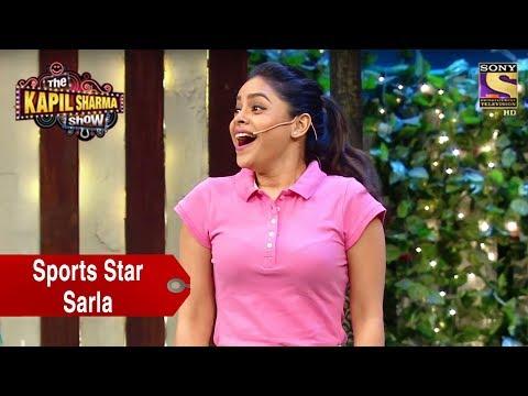 Sarla, The Shining Sports Star - The Kapil Sharma Show