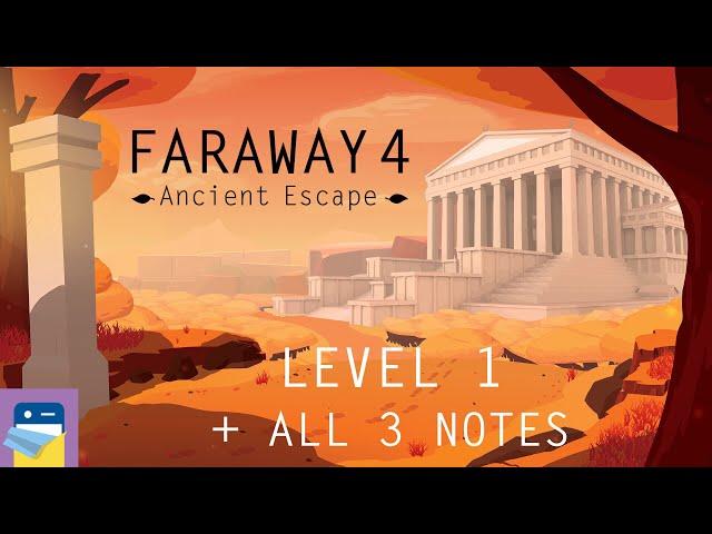 Faraway 4: Ancient Escape - Level 1 Walkthrough Guide + All 3 Letters (by Snapbreak Games)