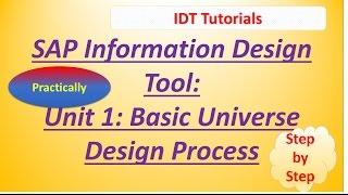 SAP IDT Unit 1 : Basic SAP BO Universe Design Process: Practical Examples