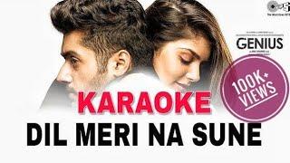 Dil Meri Na Sune - Original Karaoke || Atif Aslam || Genius | Free Karaoke With Lyrics | BasserMusic