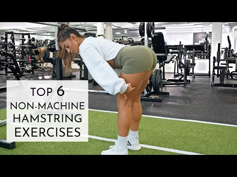 TOP 6 HAMSTRING EXERCISES (CHALLENGING & EFFECTIVE)