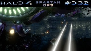 HALO 4: SPARTAN OPS | #032 - Invasion: Home Field | Let's Play Halo The Master Chief Collection