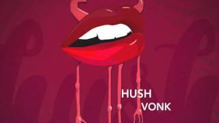 [future Bass] Hush   Vonk