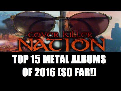 TOP 15 METAL ALBUMS OF 2016 (SO FAR)
