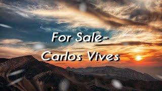 Carlos Vives & Alejandro Sanz-For Sale ( Letra/Lyrics) #Forsale #Letra