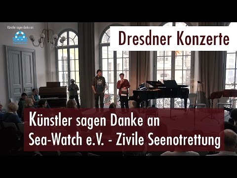 Dresdner Konzerte - Künstler sagen Danke an Sea-Watch e.V. (08.01.2017)