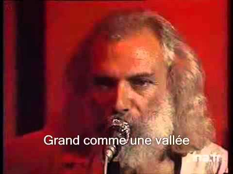Georges moustaki il y avait un youtube - Georges moustaki il y avait un jardin ...