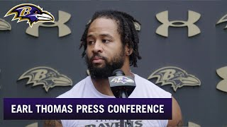 Earl Thomas Feels He's in the 'Right Spot' | Baltimore Ravens