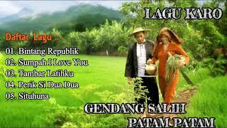 Download Mp3 Lagu Karo Gendang Salih Patam Patam