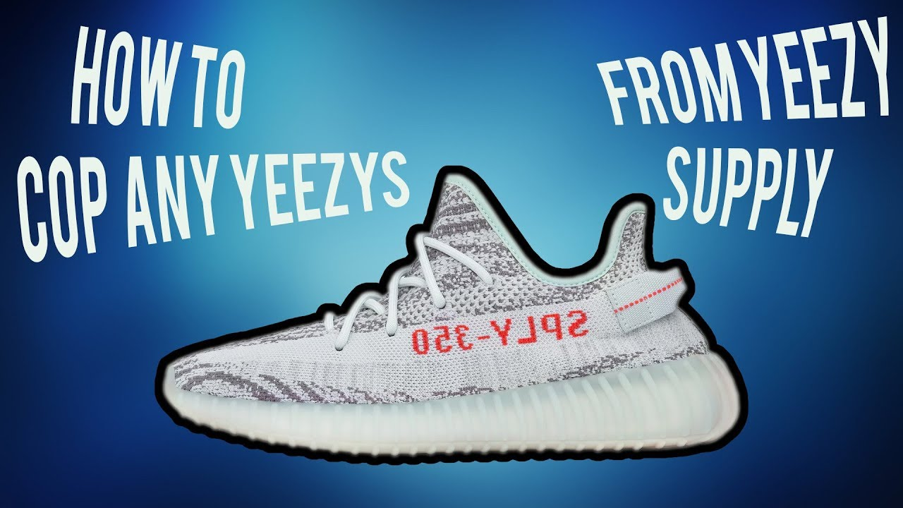 bceeb4060b94c HOW TO COP ANY YEEZY FROM YEEZY SUPPLY! BEST METHOD WITH NO BOT ...