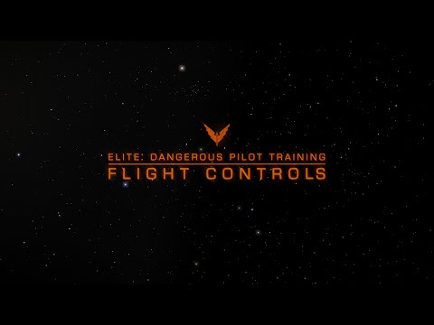 Elite: Dangerous Pilot Training - Basic Flight Controls