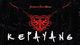 [2.64 MB] ANDRA AND THE BACKBONE | KEPAYANG [LIRIK]