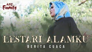 LESTARI ALAMKU (BERITA CUACA) - GOMBLOH ( APZ Family   Cover )