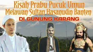 Download lagu Abuya Uci) kisah prabu pucuk Umun melawan Sultan Hasanudin Banten