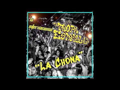 LA CHONA (LA TROPA ESTRELLA) Version Cumbia