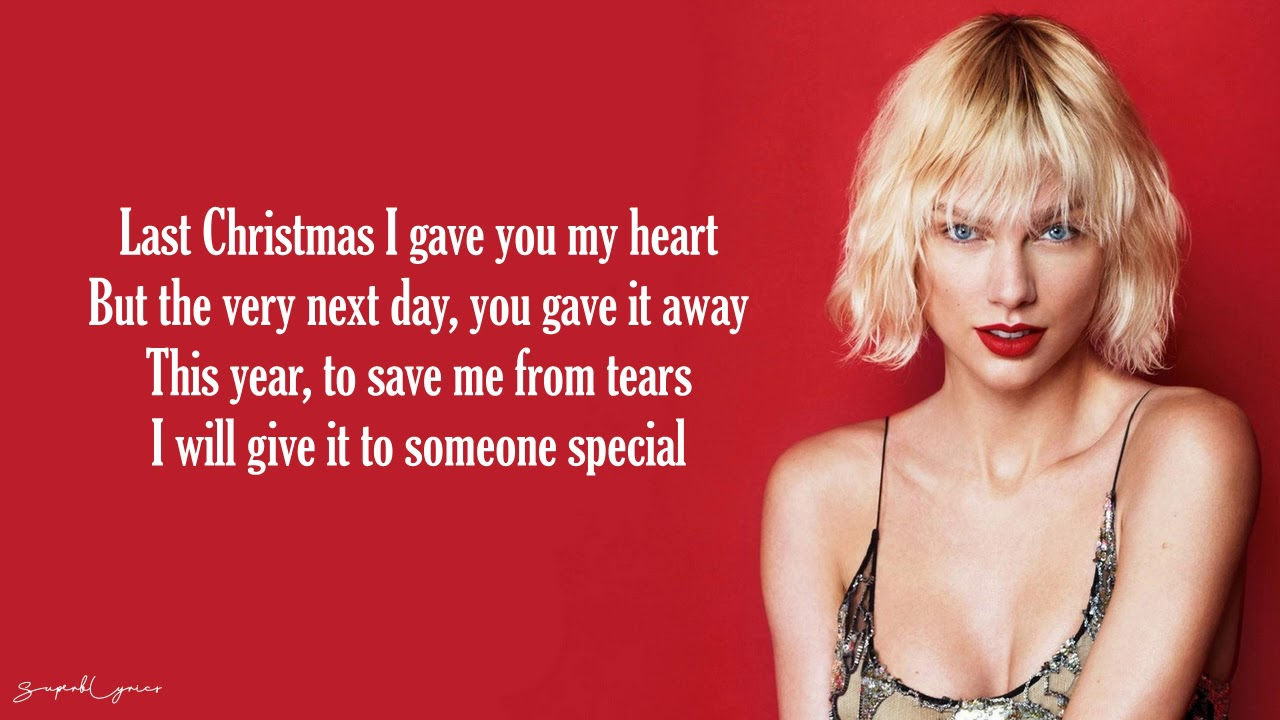 Last Christmas - Taylor Swift (Lyrics) - YouTube