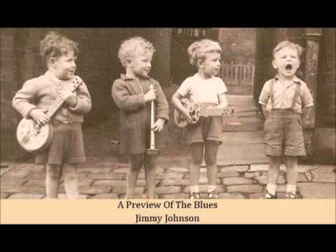 A Preview Of The Blues Jimmy Johnson
