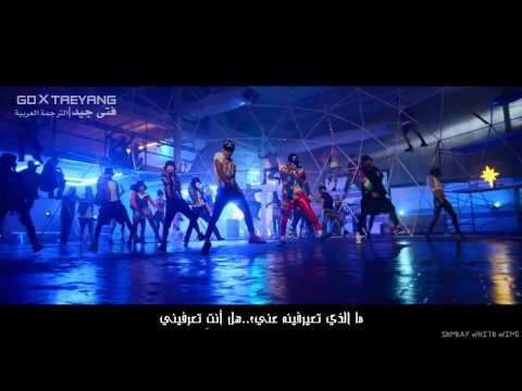 GD X TAEYANG - GOOD BOY[MV][Arabic sub]--الترجمة العربية