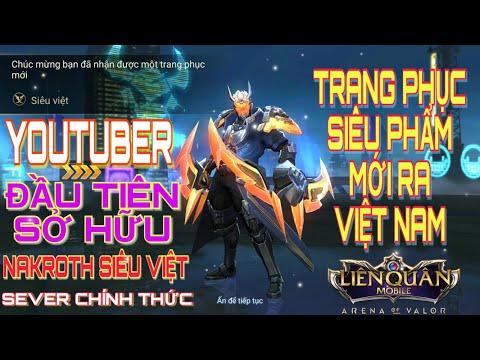 Youtuber đầu tiên sở hữu NAKROTH Siêu Việt trên SEVER CHÍNH THỨC Liên Quân Mobile