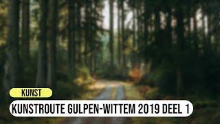 Kunstroute Gulpen   Wittem 2019