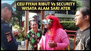 CEU FIYAH PIKNIK KE SARI ATER BIKIN PUSING SECURITY