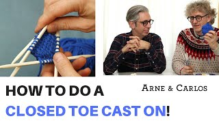 How to do a closed toe cast on. The ARNE & CARLOS Sock Special