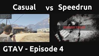 Casual VS Speedrun in GTAV #4 - Tactical Deaths