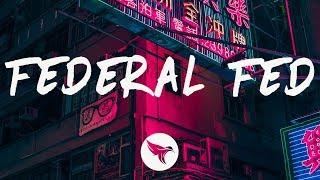 Moneybagg Yo - Federal Fed (Lyrics) Feat. Future