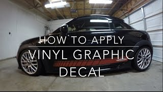 How to apply vinyl graphic decal