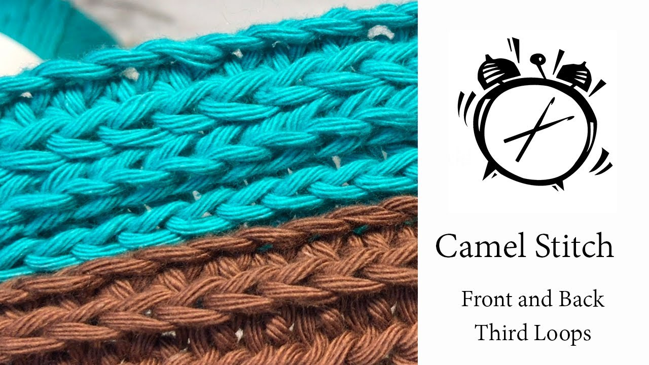Tutorial How To Crochet The Camel Stitch Youtube