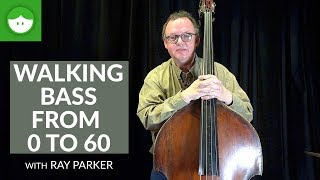 walking bass from 0 to 60 with ray parker
