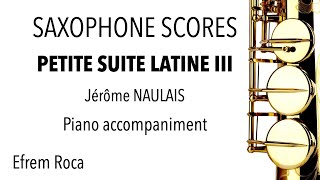 PETITE SUITE LATINE III – Jérôme NAULAIS – Piano accompaniment