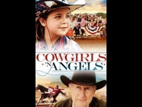 Cowgirls 'N Angels - Family Movies