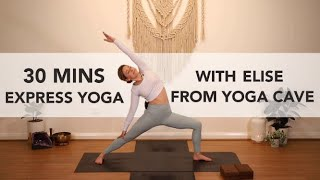 30 MINS Express Yoga with Elise from Yoga Cave