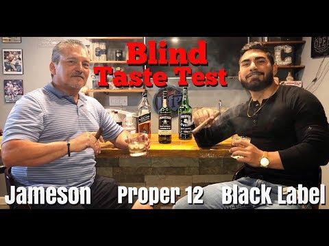 Proper 12 Vs. Jameson Vs. Black Label (Blind Taste Test)