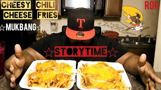 Cheesy Chili Cheese Fries Mukbang(Storytime)[Eating Show]!!!