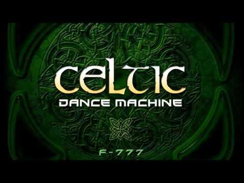 F777  Celtic Dance Machine ALBUM MEGAMIX